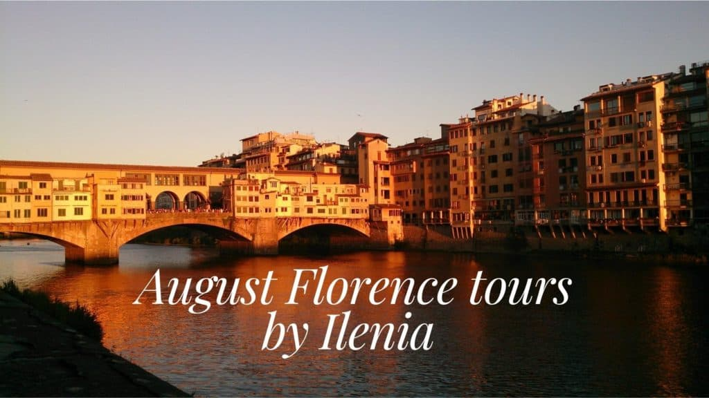 August Florence tours: Old Bridge